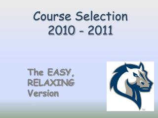 Course Selection 2010 - 2011