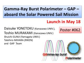 Gamma-Ray Burst  Polarimeter  – GAP –  aboard the Solar Powered Sail Mission