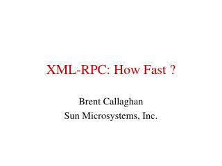XML-RPC: How Fast ?