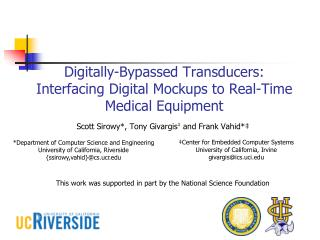 Digitally-Bypassed Transducers: Interfacing Digital Mockups to Real-Time Medical Equipment