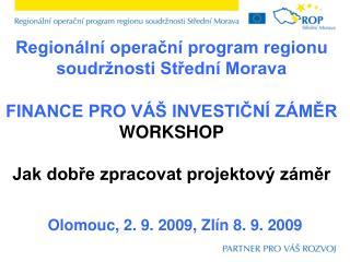 Regionální operační program regionu soudržnosti Střední Morava