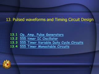 13. Pulsed waveforms and Timing Circuit Design