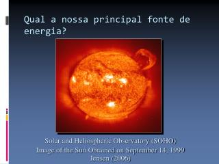 Solar and Heliospheric Observatory (SOHO)‏ Image of the Sun Obtained on September 14, 1999