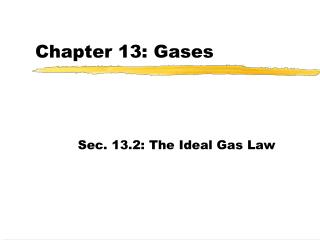 Chapter 13: Gases