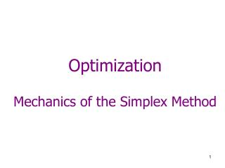 Optimization Mechanics of the Simplex Method