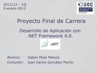 Desarrollo de Aplicación con  .NET Framework 4.0.