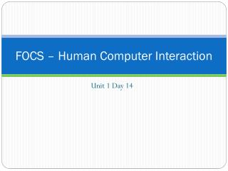 FOCS – Human Computer Interaction