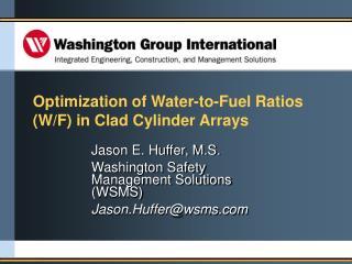Jason E. Huffer, M.S. Washington Safety Management Solutions (WSMS) Jason.Huffer@wsms