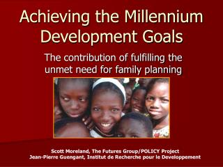 Achieving the Millennium Development Goals