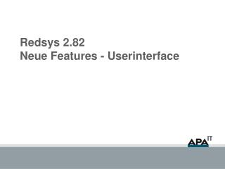 Redsys 2.82  Neue Features - Userinterface