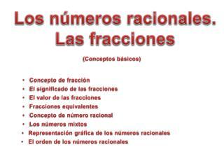 Los números racionales.  Las fracciones