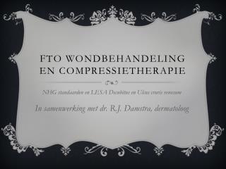 FTO wondbehandeling en compressietherapie