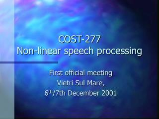 COST-277 Non-linear speech processing