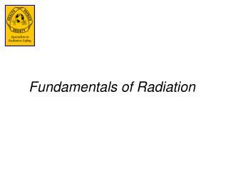Fundamentals of Radiation