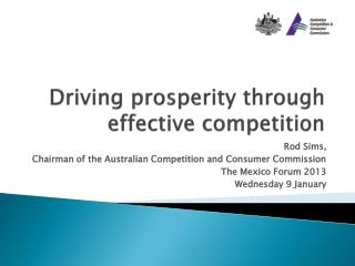 Driving prosperity through effective competition
