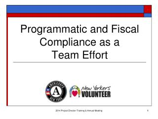 Programmatic and Fiscal Compliance as a  Team  Effort
