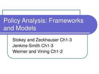 Policy Analysis: Frameworks and Models