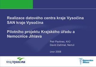 Petr Pavlinec, KrÚ David Zažímal, NemJi únor 2008