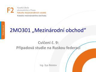 2MO301 �Mezin�rodn� obchod�