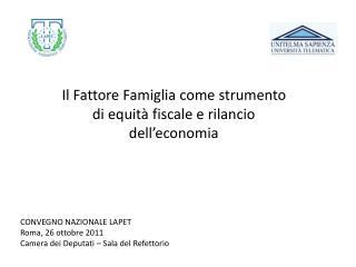 Il Fattore Famiglia come strumento di equità fiscale e rilancio dell'economia