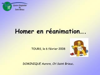 Homer en réanimation….