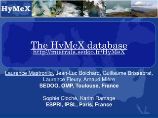 The HyMeX database mistrals.sedoo.fr/HyMeX