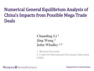 Numerical General Equilibrium Analysis of China's Impacts from Possible Mega  Trade  Deals