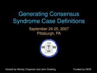 Generating Consensus Syndrome Case Definitions