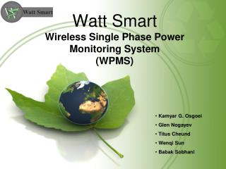 Watt Smart Wireless Single Phase Power Monitoring System (WPMS)