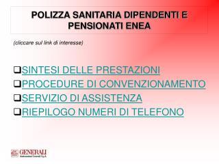 POLIZZA SANITARIA DIPENDENTI E PENSIONATI ENEA