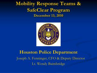 Mobility Response Teams & SafeClear Program December 13, 2010
