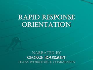 Rapid Response Orientation