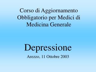 Corso di Aggiornamento Obbligatorio per Medici di Medicina Generale