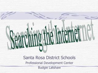 Santa Rosa District Schools Professional Development Center Budgie Latshaw