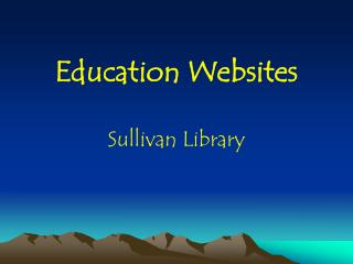 Education Websites Sullivan Library
