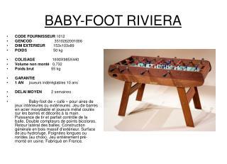 BABY-FOOT RIVIERA