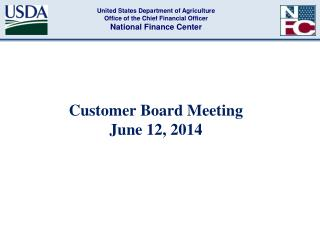 Customer Board Meeting  June 12, 2014
