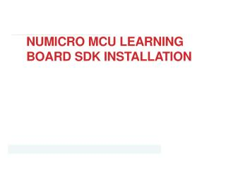 NUMICRO MCU LEARNING BOARD SDK INSTALLATION
