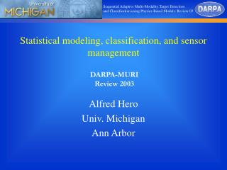 Statistical modeling, classification, and sensor management