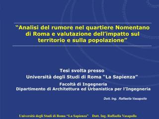 """Università degli Studi di Roma """"La Sapienza""""    Dott. Ing. Raffaella Vasapollo"""