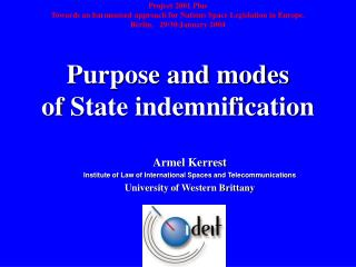 Armel Kerrest Institute of Law of International Spaces and Telecommunications
