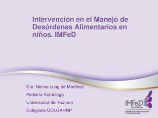 Intervención en el Manejo de Desórdenes Alimentarios en niños. IMFeD