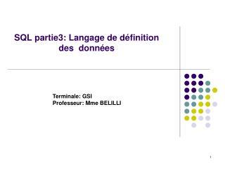 SQL partie3: Langage de définition des  données
