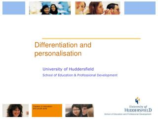Differentiation and personalisation