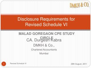 Disclosure Requirements for  Revised Schedule VI