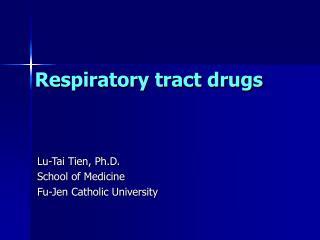 Respiratory tract drugs