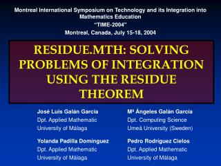 RESIDUE.MTH: SOLVING PROBLEMS OF INTEGRATION USING THE RESIDUE THEOREM