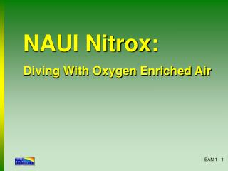 NAUI Nitrox: Diving With Oxygen Enriched Air