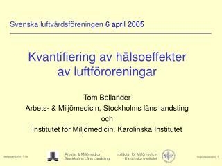 Svenska luftvårdsföreningen  6 april 2005
