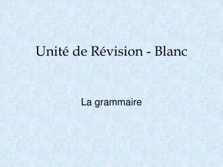 Unit� de R�vision  - Blanc